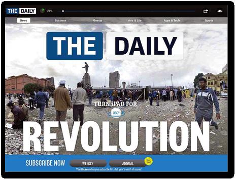 Publicité pour The Daily : «Les temps modernes demandent un nouveau journalisme », ou « Révolution » étaient deux des slogans du titre.